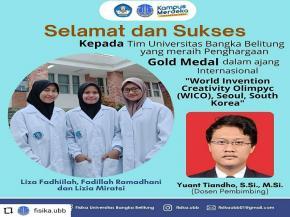 "Peraih Gold Medal pada ajang Internasional ""World Invention Creativity Olimpyc (WICO), Seoul, South Korea"""